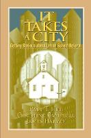 It Takes a City: Getting Serious about Urban School Reform (Paperback)