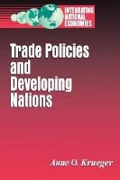 Trade Policies and Developing Nations (Paperback)