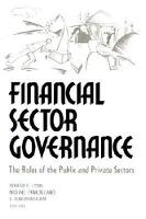 Financial Sector Governance: the Roles of the Public and Private Sectors (Paperback)