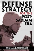 Defense Strategy for the Post-Saddam Era (Paperback)