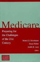 Medicare: Preparing for the Challenges of the 21st Century (Paperback)