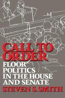 Call to Order: Floor Politics in the House and Senate (Paperback)