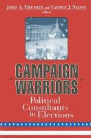 Campaign Warriors: Political Consultants in Elections (Hardback)