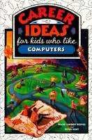 Career Ideas for Kids Who Like Computers (Paperback)