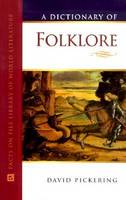 A Dictionary of Folklore - Facts on File Library of World Literature (Hardback)