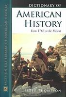 Dictionary of American History : from 1763 to the Present: From 1763 to the Present (Hardback)