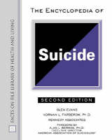 The Encyclopedia of Suicide - Facts on File Library of Health and Living (Hardback)