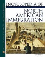 Encyclopedia of North American Immigration (Hardback)