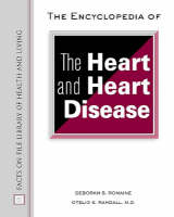 The A to Z of the Heart and Heart Disease - Facts on File Library of Health and Living (Hardback)
