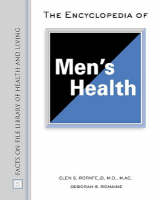 The Encyclopedia of Men's Health - Facts on File Library of Health and Living (Hardback)
