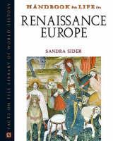 Handbook to Life in Renaissance Europe - Handbook to Life (Hardback)