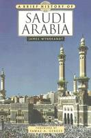 A Brief History of Saudi Arabia - Brief History of (Paperback)