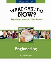 Engineering - Ferguson's What Can I Do Now? Exploring Careers for Your Future (Hardback)