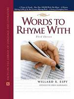 Words to Rhyme with - Facts on File Writer's Library S. (Hardback)