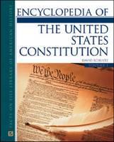 Encyclopedia of the United States Constitution (Hardback)