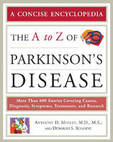 The A to Z of Parkinson's Disease (Paperback)
