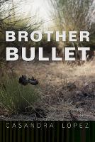 Brother Bullet: Poems - Sun Tracks (Paperback)