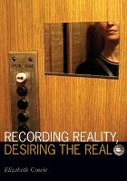 Recording Reality, Desiring the Real - Visible Evidence (Paperback)