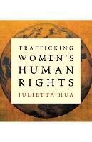 Trafficking Women's Human Rights (Hardback)