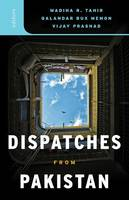 Dispatches from Pakistan (Paperback)