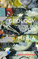 A Geology of Media - Electronic Mediations (Paperback)