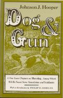 Dog and Gun: A Few Loose Chapters on Shooting.... (Paperback)