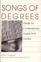Songs of Degrees: Essays on Contemporary Poetry and Poetics (Paperback)