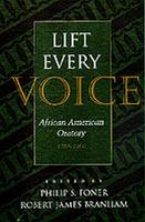 Lift Every Voice: African American Oratory, 1787-1900 - Studies in Rhetoric & Communication (Paperback)