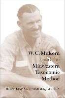W.C.McKern and the Midwestern Taxonomic Method - Classics in Southeastern Archaeology (Paperback)