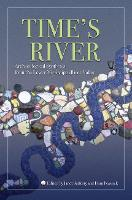Time's River: Archaeological Syntheses from the Lower Mississippi River Valley (Hardback)