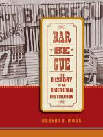 Barbecue: The History of an American Institution (Hardback)