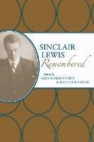 Sinclair Lewis Remembered (Hardback)