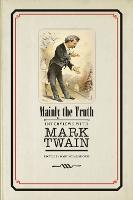 Mainly the Truth: Interviews with Mark Twain (Paperback)