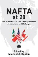 NAFTA at 20: The North American Free Trade Agreement's Achievements and Challenges (Paperback)