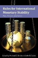 Rules for International Monetary Stability: Past, Present, and Future (Hardback)