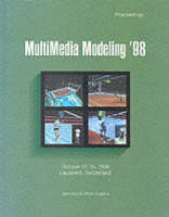 Multimedia Modelling: MMM '98: Proceedings of the International Conference (Paperback)