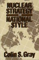 Nuclear Strategy and National Style (Paperback)