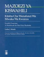 Swahili Exercises: A Workbook for First Year Students (Paperback)
