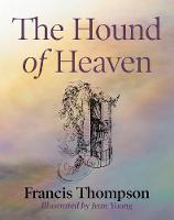 The Hound of Heaven (Paperback)