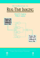 Introduction to Real-Time Imaging - IEEE Press Understanding Science & Technology Series (Paperback)