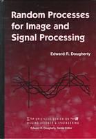 Random Processes for Image and Signal Processing - Press Monographs (Hardback)