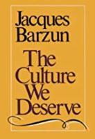 The Culture We Deserve (Paperback)