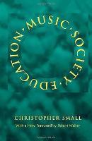 Music, Society, Education (Paperback)