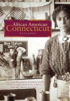 African American Connecticut Explored (Hardback)
