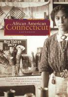 African American Connecticut Explored - Garnet Books (Paperback)
