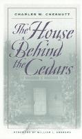 The House Behind the Cedars - Brown Thrasher Books (Paperback)