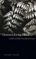 Thoreau's Living Ethics: Walden and the Pursuit of Virtue (Hardback)