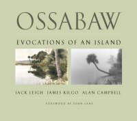 Ossabaw: Evocations of an Island (Hardback)