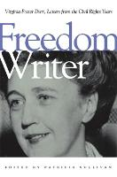 Freedom Writer: Virginia Foster Durr, Letters from the Civil Rights Years (Paperback)