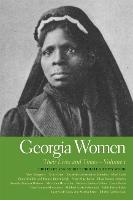 Georgia Women: Their Lives and Times - Volume 1 (Paperback)